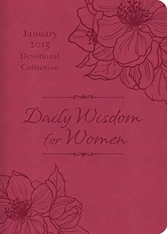 FREE for Kindle through Jan. 31st: Daily Wisdom for Women 2015 Devotional Collection, http://www.amazon.com/dp/B00Q7RIEKI/ref=cm_sw_r_pi_dp_Q9SQub1G2MQTM