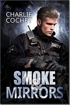 Pre-Release Review: Smoke & Mirrors (THIRDS: Book 7) by Charlie Cochet | @sinfully_mmblog #mmromance #gayromance #lgbt #gay #review