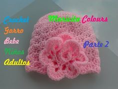 """Crochet Tutorial Gorro Bebe """"Rose"""" (Parte 2) por Maricita Colours - YouTube"""