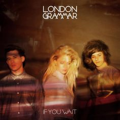 """Although The xx parallels are undeniably forthcoming, London Grammar's innovative combinations of vocal and instrumentation are a unique, necessary progression."" 4/5 Stars #LondonGrammar #IfYouWait"