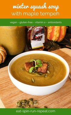 Winter squash soup topped with pumpkin seeds and maple tempeh (which is the best part if you ask me!)