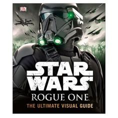 star wars rogue one the ultimate visual guide pdf