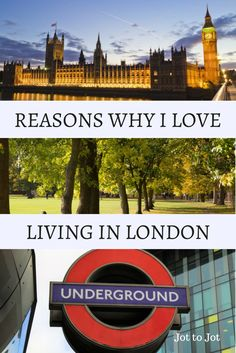 9 reasons why I love living in London!
