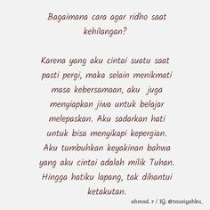 Cool Words, Wise Words, Quotations, Qoutes, Wattpad Quotes, Learn Islam, Loss Quotes, Truth Of Life, Quotes Indonesia