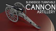 #Blender3D turntable #animation of #Cannon Artillery #3d model
