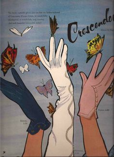 Illustration by René Gruau, Crescendoe Gloves Advertisement. Fashion Illustration Vintage, Hand Illustration, Illustrations, Vintage Advertisements, Vintage Ads, Vintage Posters, Print Advertising, Advertising Campaign, Print Ads