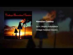 Hawaiian Cowboy - YouTube
