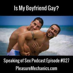 Is My Boyfriend Gay?