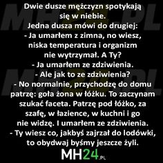 dwie-dusze-mezczyzn-spotykaja-sie-w-niebie Very Funny Memes, The Funny, Text Memes, Smile Everyday, Good Mood, Clever, Jokes, Entertaining, Sayings