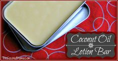 Coconut Oil Lotion Bars
