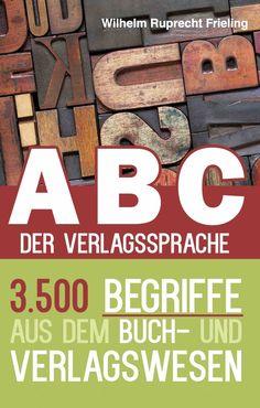 #Buchtipp: ABC der Verlagssprache von Wilhelm Ruprecht Frieling   Gnom, unser