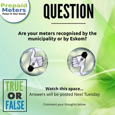 Question 7: Are your meters recognised by the municipality or by Eskom?