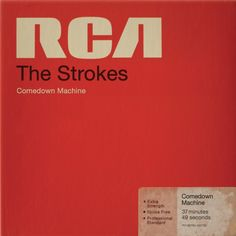 The Strokes, Comedown MachineThe Strokes are obsessed with the sounds and images of the 1970s and 80s, so it makes sense that the bands new album would look like a box of magnetic tape manufactured by RCA (conveniently, the bands label).