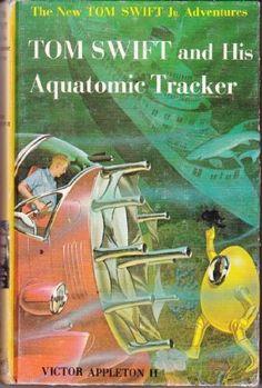 Tom Swift and His Aquatomic Tracker [The New Tom Swift Jr. Adventures]: Victor Appleton II: 9780448091235: Amazon.com: Books  Need 14,15,18,23, 28-33