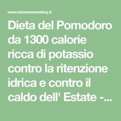 Dieta del Pomodoro da 1300 calorie ricca di potassio contro la ritenzione idrica e contro il caldo dell' Estate - Io Benessere Blog