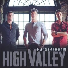 "High Valley Releases Debut Single ""Love You For A Long Time"" To US Country Radio 