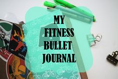 My Fitness Bullet Journal