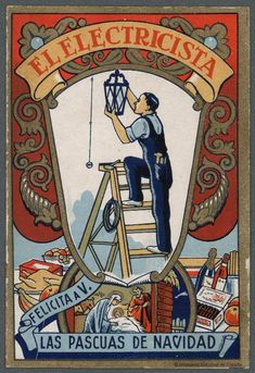 [Felicitaciones de Navidad de oficios.. EL ELECTRICISTA Grabado — 1900-1960