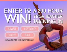 Enter to win a full ride scholarship to our 2oo Hour Hybrid Yoga Teacher Training in Hawaii, Costa Rica, Europe or Bali!