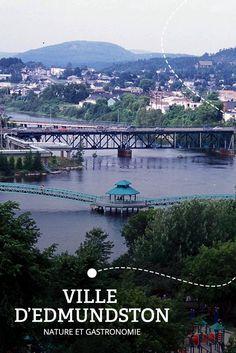 Une balade dans la vallée | Arrêt no 1 - VILLE D'EDMUNDSTON : Bien assise entre le Québec et le Maine, Edmundston déploie des influences culturelles uniques. Saveurs et exploration au menu…