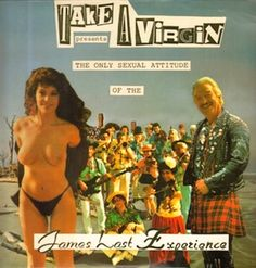 Take A Virgin - Take A Virgin Presents The Only Sexual Attitude Of The James Last Experience (1989)