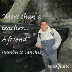 Humberto's quote
