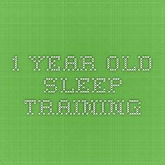 1 year old sleep training