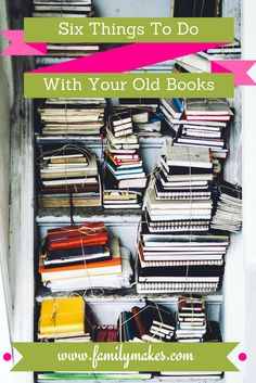 Make your old books work for you! Are you having a clear out, organising or spring clean? Here are some ideas to help put your old books to good use, making you money or helping others.