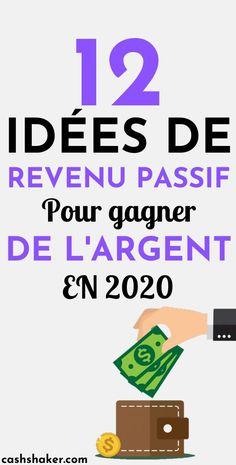 12 idées de revenu passif pour gagner de l'argent en 2020