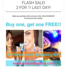 FLASH SALE  . Every order placed today DOUBLED . Don't miss out. Limited stock  . ORDER NOW  www.prosmilestore.com  ORDER NOW  www.prosmilestore.com  by prosmilestore Our Teeth Whitening Page: http://www.myimagedental.com/services/cosmetic-dentistry/teeth-whitening/ Other Cosmetic Dentistry services we offer: http://www.myimagedental.com/services/cosmetic-dentistry Google My Business: https://plus.google.com/ImageDentalStockton/about Our Yelp Page…