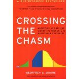 Crossing the Chasm: Marketing and Selling High-Tech Products to Mainstream Customers by Moore, Geoffrey A. and Regis McKenna (Mar 17, 2009)