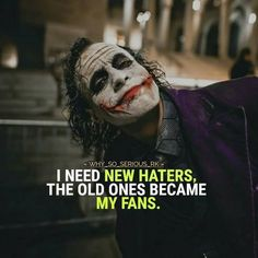 Joker Quotes memes Collection quotes memes jokes - Marvel Fan Arts and Memes Heath Ledger Joker Quotes, Best Joker Quotes, Joker Heath, Badass Quotes, Funny Quotes, Funny Memes, Epic Quotes, Quotes For Haters, Love Hate Quotes