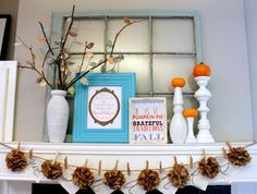 Mantel  Decorations : IDEAS &  INSPIRATIONS :  Mantel Monday Style.