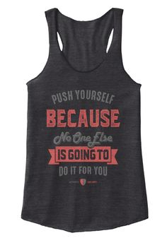 Push Yourself Because No One Else Is Going To Do It For You Eco Black Women's Tank Top Front
