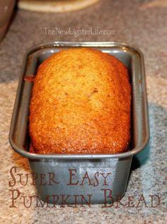 Super Easy Pumpkin Bread - The New Lighter Life