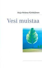 lataa / download VESI MUISTAA epub mobi fb2 pdf – E-kirjasto