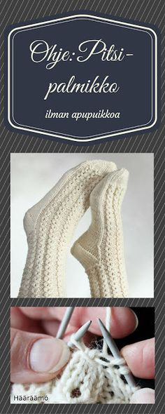Ohje: Pitsi-palmikko ilman apupuikkoa Diy Crochet And Knitting, Crochet Socks, Lace Knitting, Knitting Socks, Knitting Stitches, Wool Socks, Knitting Patterns, Braided Rag Rugs, Stockings