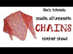 CHAINS scialle facilissimo all'uncinetto /easy crochet shawl - YouTube