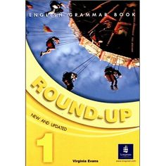 Round Up 1 Student Book - Resources for teaching and learning English - Practice English Grammar, English Grammar Book, English Language Learning, English Book, English Lessons, English Vocabulary, Teaching English, Kids English, Learn English
