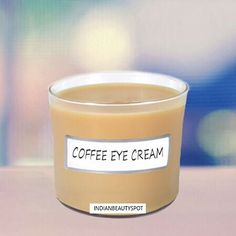 DIY Coffee Eye Cream For Dark Circles + Fine Lines, (Encourages Collagen Production) #Beauty #Trusper #Tip