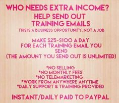 I am looking for 10 motivated people to add to my team today. Earn $25 per email processed successfully. You are paid Instantly to your Paypal so you don't gave to wait for payments. This program works as long as you WORK. There is a small investment of $25 it's lifetime membership fee. I followed the training and made that back within 48 hours!! Stop procrastinating and start making money today. Serious Inquiries   ONLY inbox me or click the picture.