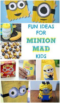 Fun ideas for minion mad kids
