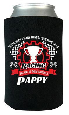 This Pappy Loves Racing - Can Cooler