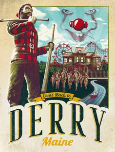Vintage travel poster for the town of Derry, where Pennywise the Dancing Clown looms and a wholesome Paul Bunyan statue can hide bloody secrets. Scary Movies, Horror Movies, Awesome Movies, Horror Photos, It The Clown Movie, Club Poster, Pennywise The Dancing Clown, Im A Loser, It Movie Cast