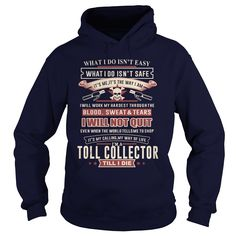 TOLL COLLECTOR I WILL NOT QUIT T-Shirts, Hoodies. Get It Now ==► https://www.sunfrog.com/LifeStyle/TOLL-COLLECTOR-SKULL-2-Navy-Blue-Hoodie.html?id=41382