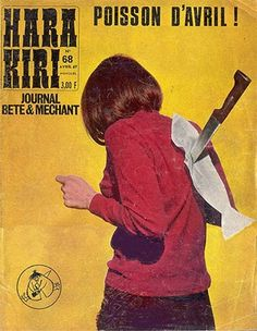 The stupid and evil French magazine of the 60s... et bien joli poisson d´avril ;)
