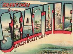 Retro Seattle postcard. Ahhh the good ol' days!