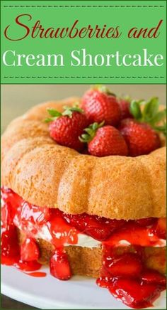 You can make a regular cake, cupcakes, bundt cake or even a layered cake and turn it into strawberries and cream shortcake! via @ohsweetbasil