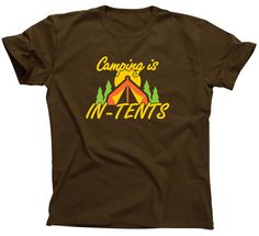 e1e67ffc4 Camping is In-Tents fun when Intense Life's S'more camp Shirt T-Shirt Mens  Ladies Womens Youth Kids Funny Geek Camping Hiking fire ML-416