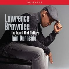 "Lawrence Brownlee, ""The Heart That Flutters,"" album cover, 2013"